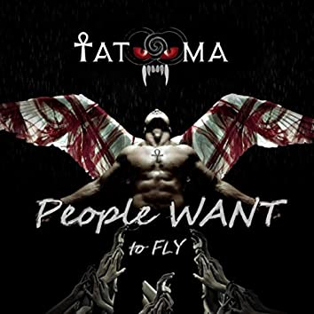 People Want to Fly