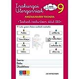 Irakurgai ulergarriak 9. Testuak irakurtzen ditut III koadernoa Lehen Hezkuntzako 2. (Niños de 7 a 8 años)