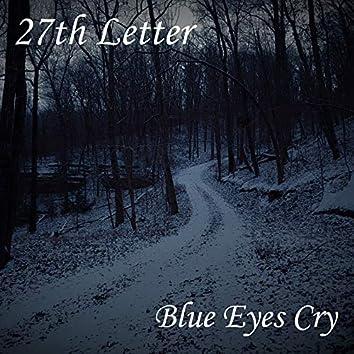 Blue Eyes Cry