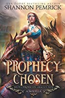 Prophecy Chosen: An Oracle's Path Novella