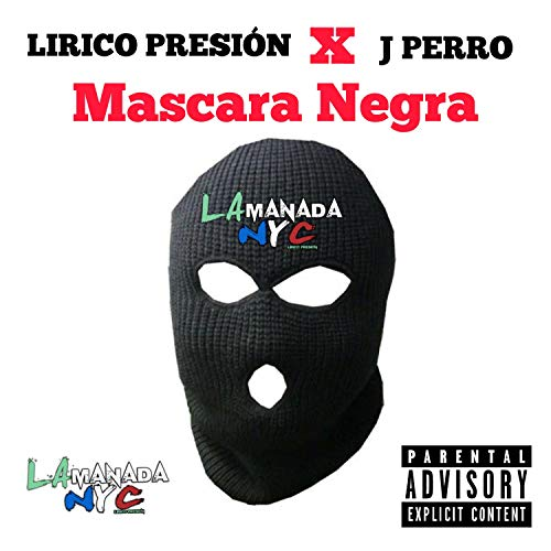 Mascara Negra [Explicit]