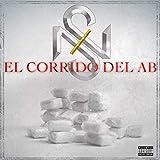 El Corrido Del Ab [Explicit]
