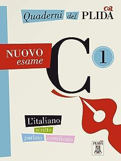 Quaderni del PLIDA: Quaderni del PLIDA Nuovo esame C1 - libro + mp3 online