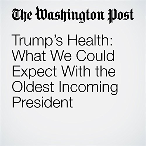 Trump's Health: What We Could Expect With the Oldest Incoming President copertina