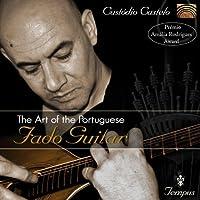 Art of the Portuguese Fado Guitar by CUSTODIO CASTELO (2011-01-25)
