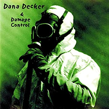Dana Decker & Damage Control