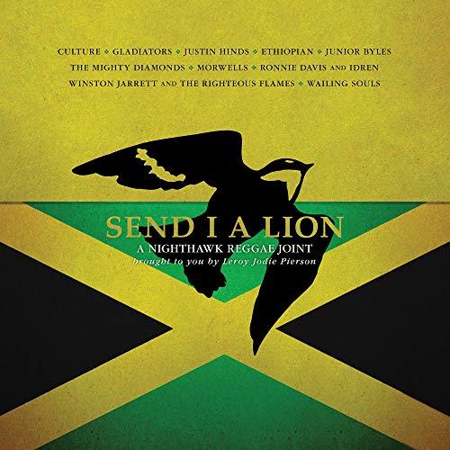 Send I A Lion: A Nighthawk Reggae Joint [Vinilo]