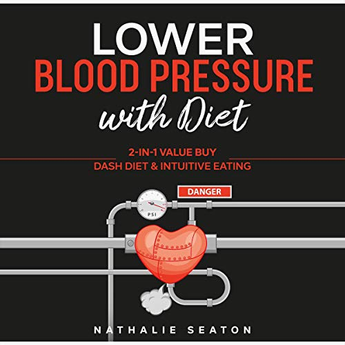 Lower Blood Pressure with Diet  By  cover art
