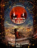 Dragon and Mr. Sneeze: Witches of the Horseshoe Book 2 (A Southern Coming of age Fantasy Story)