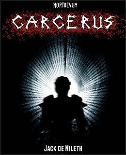 Carcerus by [Jack de Nileth]