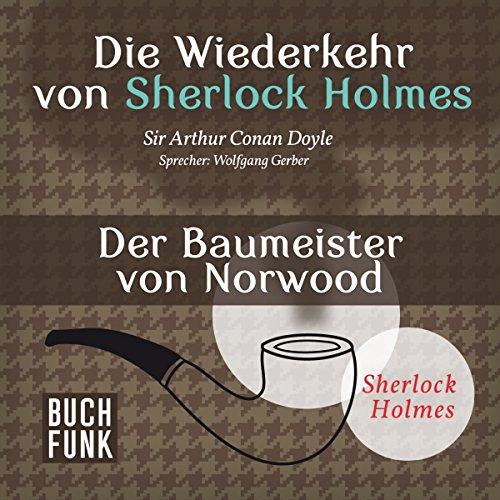Der Baumeister von Norwood (Sherlock Holmes - Das Original) Titelbild