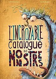 L'incroyable catalogue des monstres par Grégoire Kocjan