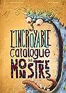 L'incroyable catalogue des monstres par Kocjan