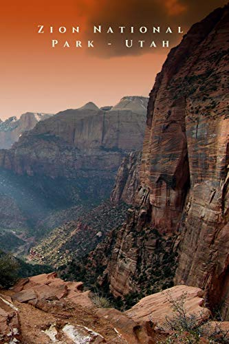 "Zion National Park - Utah: 6""x9\"" (15.24x22.86 cm) Lined notebook/diary/journal"
