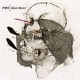 Songtexte von P.O.S - Never Better
