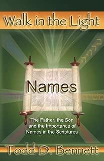 Names (Walk in the Light, Volume 2)