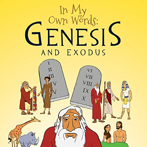 In My Own Words: Genesis and Exodus cover art