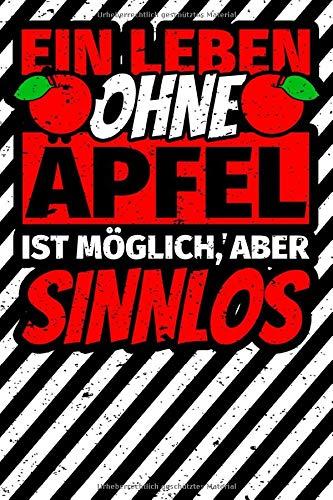 Notizbuch liniert: Apfel Geschenk lustiger Spruch Äpfel Apfelliebhaber
