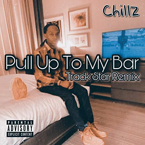 Pull Up To My Bar (Track Star Remix) [Explicit]