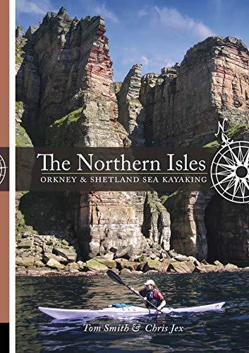 The Northern Isles: Orkney and Shetland Sea Kayaking
