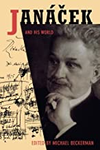 Janácek and His World (The Bard Music Festival)