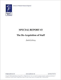 Special Report #3: The De-Acquisition of Stuff (English Edition)