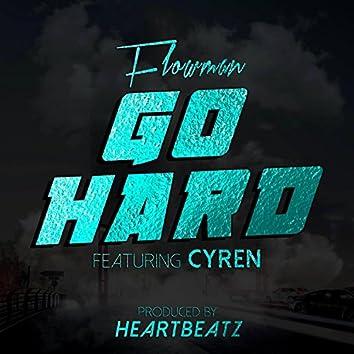 Go Hard (feat. Cyren)