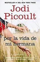 Por la vida de mi hermana (My Sister's Keeper): Novela (Atria Espanol) (Spanish Edition) by Jodi Picoult (2008-03-04)