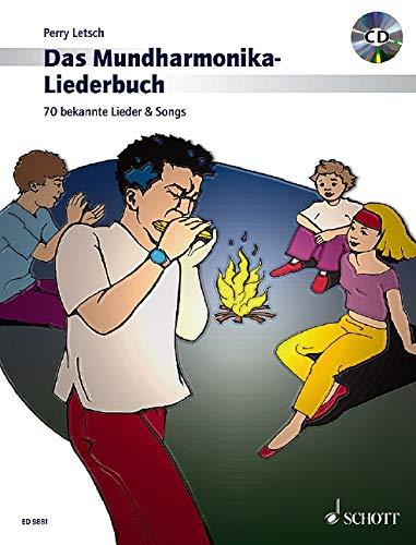 Das Mundharmonika-Liederbuch: 70 bekannte Lieder & Songs. Mundharmonika. Ausgabe mit CD.: 70 bekannte Lieder und Songs (Mundharmonika spielen - mein schönstes Hobby)