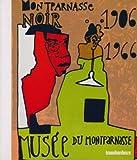 Montparnasse noir 1906/1966 - Amours en contre-jour