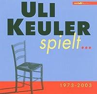 Uli Keuler Spielt 1973