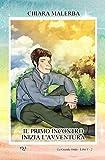 Il Primo Incontro - Inizia L'avventura: La Grande Onda - Libri 1 - 2