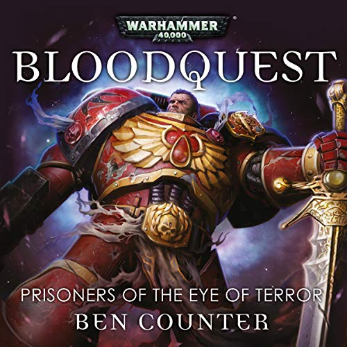 Bloodquest: Prisoners of the Eye of Terror     Warhammer 40,000              By:                                                                                                                                 Ben Counter                               Narrated by:                                                                                                                                 Gareth Armstrong,                                                                                        Tim Bentinck,                                                                                        David Timson,                   and others                 Length: 1 hr and 9 mins     8 ratings     Overall 4.6