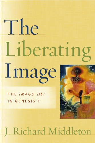 The Liberating Image: The Imago Dei in Genesis 1 (English Edition)