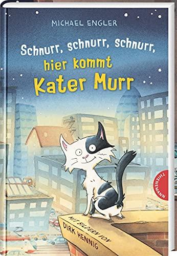 Schnurr, schnurr, schnurr, hier kommt Kater Murr: Lustiges Katzen-Kinderbuch