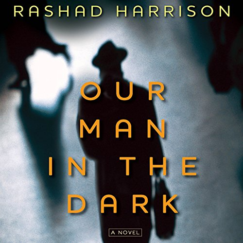 Our Man in the Dark audiobook cover art