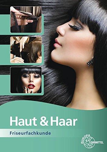 Haut & Haar: Friseurfachkunde