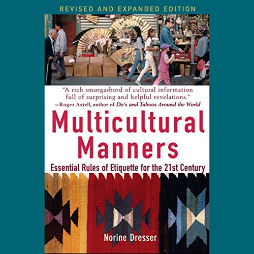 Multicultural Manners: Essential Rules of Etiquette for the 21st Century audiobook cover art
