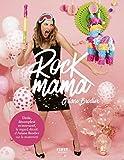 Rock mama - le regard décomplexé d'Ariane Brodier sur la maternité