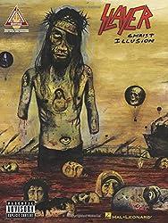 Slayer Christ Illusion (Tab) (Guitar Recorded Versions)