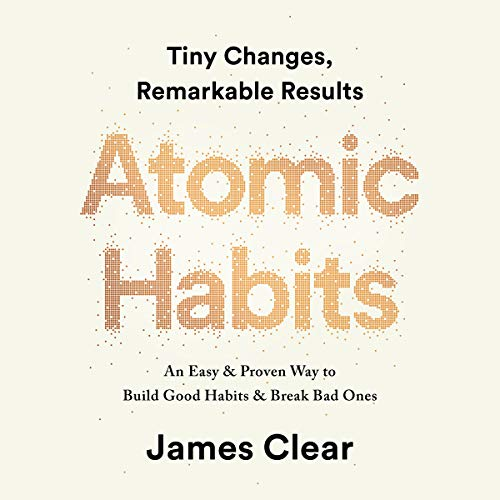Atomic Habits     Tiny Changes, Remarkable Results              By:                                                                                                                                 James Clear                               Narrated by:                                                                                                                                 James Clear                      Length: 5 hrs and 35 mins     13,151 ratings     Overall 4.8