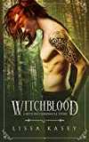 Witchblood: An MM Fated Mates Story (A Kitsune Chronicles Story Book 1)