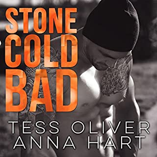Stone Cold Bad     Stone Brothers Series #1              By:                                                                                                                                 Anna Hart,                                                                                        Tess Oliver                               Narrated by:                                                                                                                                 CJ Bloom,                                                                                        Mason Lloyd                      Length: 4 hrs and 35 mins     8 ratings     Overall 4.3