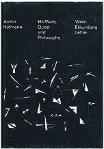 Armin Hofmann His Work Quest and Philosophy / Werk Erkundung Lehre