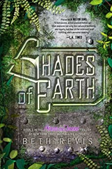 Shades of Earth: An Across the Universe Novel by [Beth Revis]