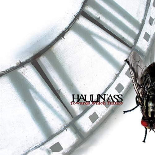 Haulin'ass