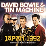 David Bowie & Tin Machine: Japan 1992 (Audio CD)