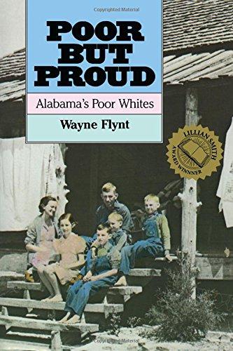Poor but Proud: Alabama's Poor Whites