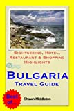 Bulgaria Travel Guide - Sightseeing, Hotel, Restaurant & Shopping Highlights (Illustrated) (English Edition)