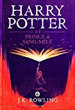 Harry Potter, VI : Harry Potter et le Prince de Sang-Mêlé - Gallimard Jeunesse - 03/10/2016